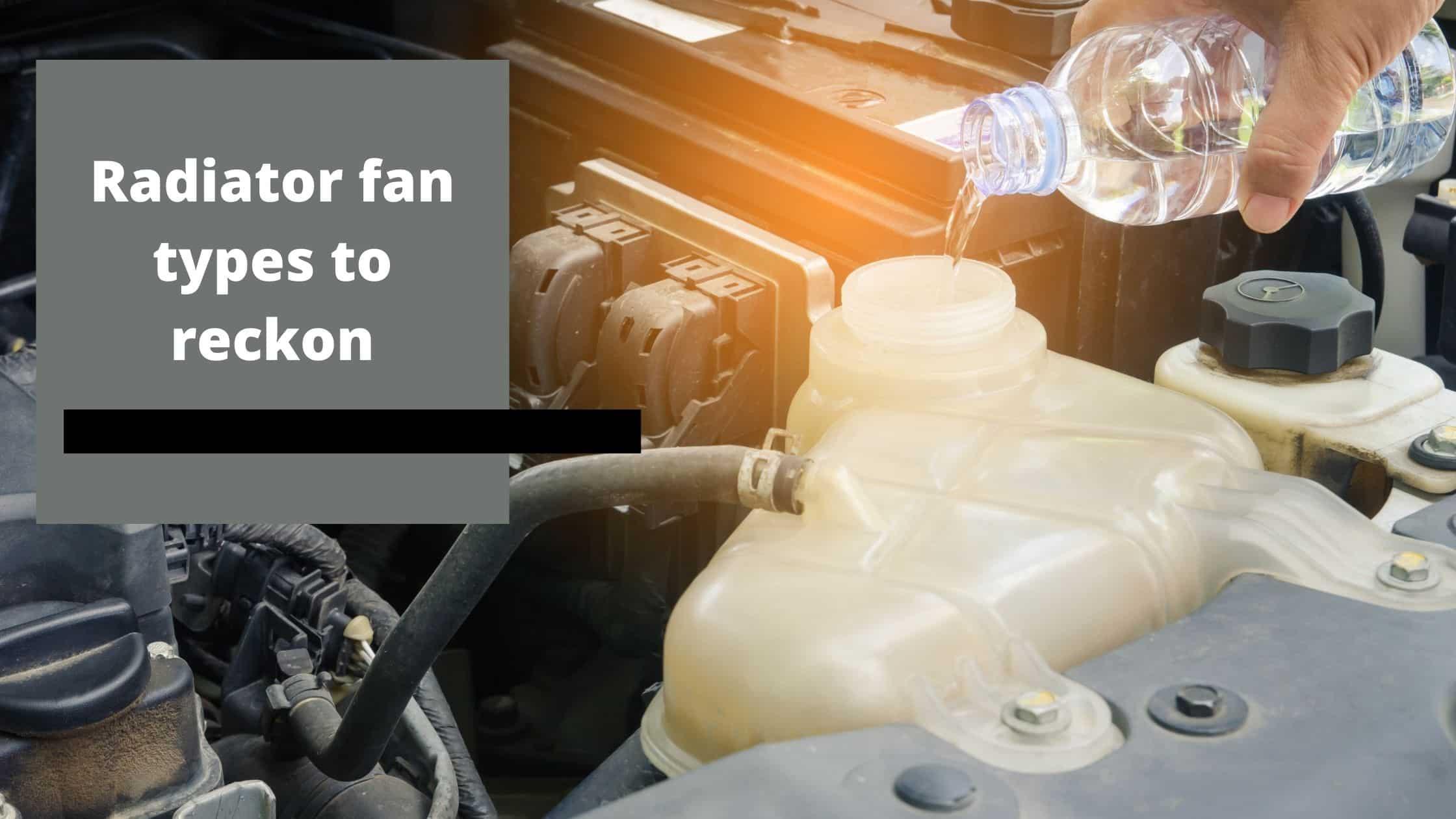 Two Types of Radiator Fan