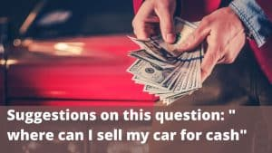 sell my car for cash?